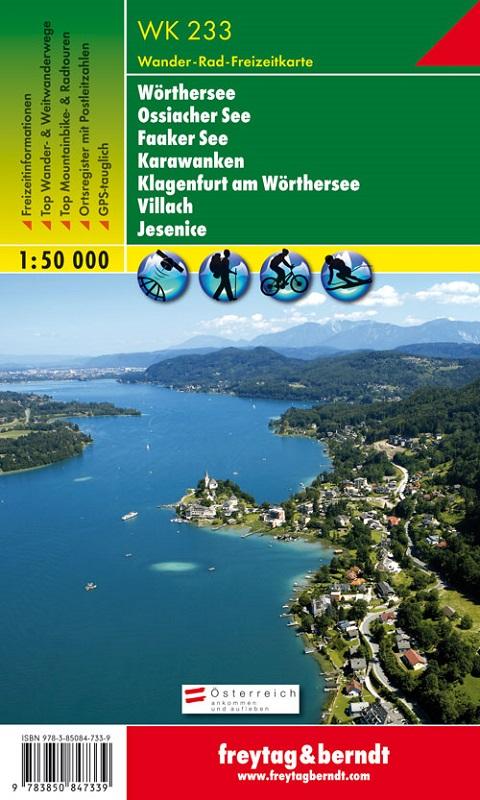 Wörthersee – Ossiacher See – Faaker See – Karawanken – Klagenfurt am Wörthersee – Villach – Jesenice