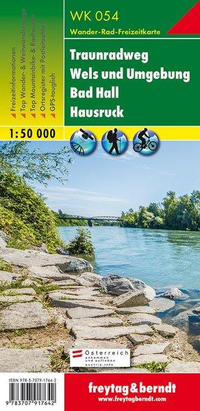Traunradweg – Wels und Umgebung – Bad Hall – Hausruck