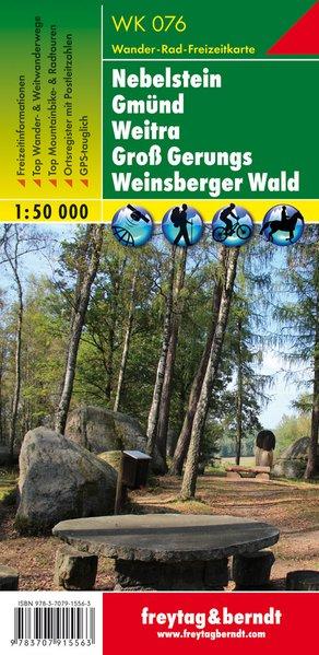Nebelstein – Gmünd – Weitra – Groß Gerungs – Weinsberger Wald