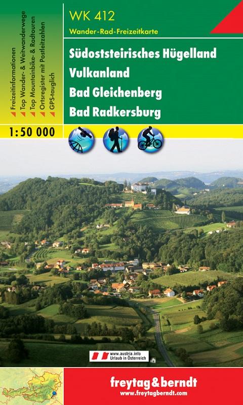 Südsteirisches Hügelland – Vulkanland – Bad Gleichenberg – Bad Radkersburg