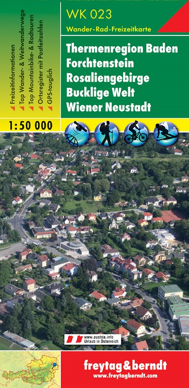 Thermenregion Baden – Forchtenstein – Rosaliengebirge – Bucklige Welt – Wiener Neustadt