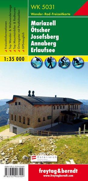Mariazell – Ötscher – Josefsberg – Annaberg – Erlaufsee