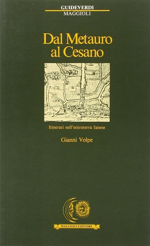 Dal Metauro al Cesano