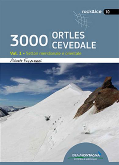 3000 Ortles-Cevedale Vol. 1