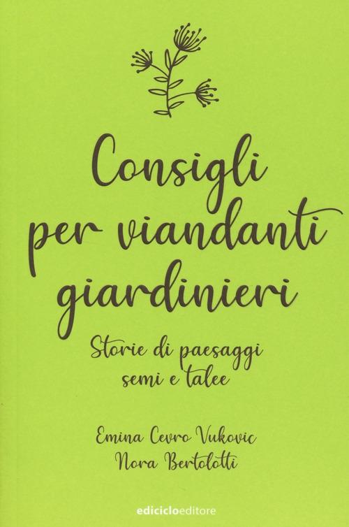 Consigli per viandanti giardinieri