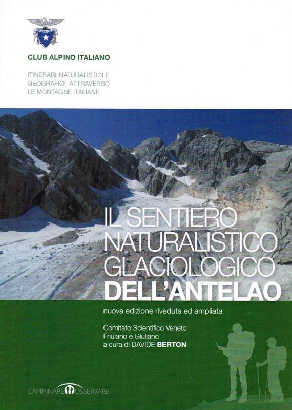 Il Sentiero Naturalistico Glaciologico dell'Antelao