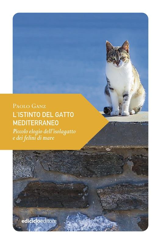 L'istinto del gatto mediterraneo