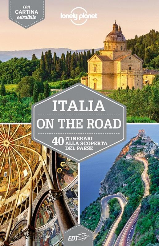 Italia on the road - 40 itinerari alla scoperta del paese