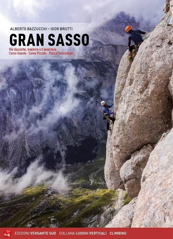 Gran Sasso - Vie classiche, moderne e d'avventura