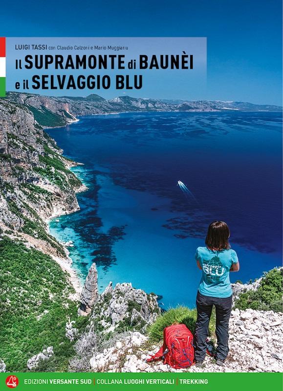 Il Supramonte di Baunèi e il Selvaggio blu