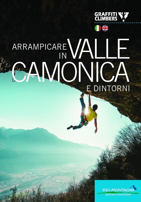 Arrampicare in Valle Camonica e dintorni