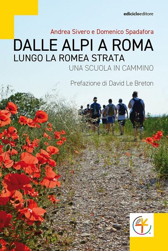 Dalle Alpi a Roma lungo la Romea Strata