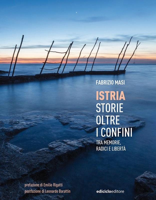 Istria, storie oltre i confini