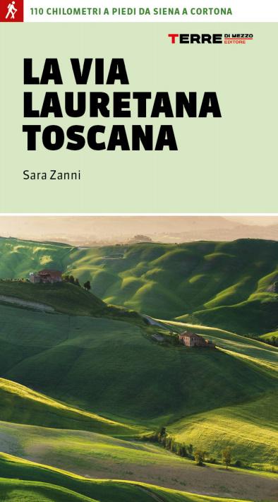La Via Lauretana Toscana