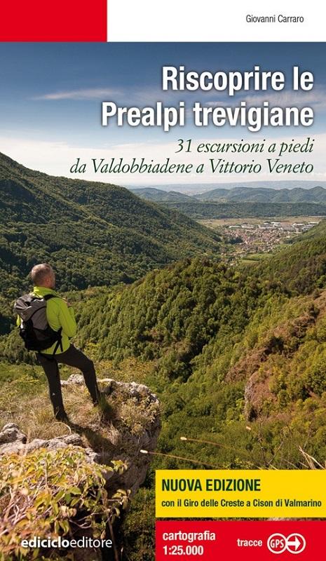 Riscoprire le Prealpi trevigiane