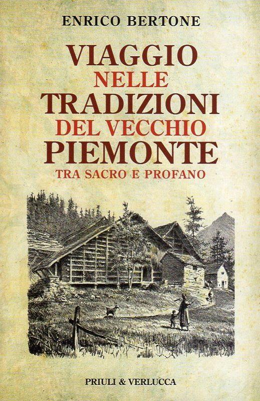 Viaggio nelle tradizioni del vecchio Piemonte