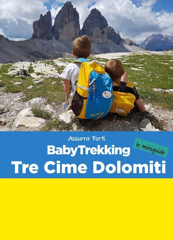 BabyTrekking Tre Cime Dolomiti Alta Pusteria - le miniguide