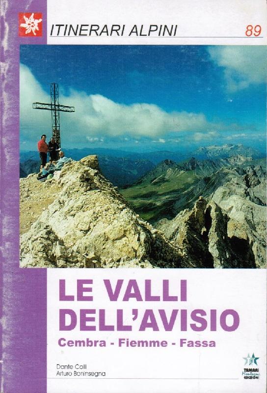 Le Valli dell'Avisio - Cembra, Fiemme, Fassa