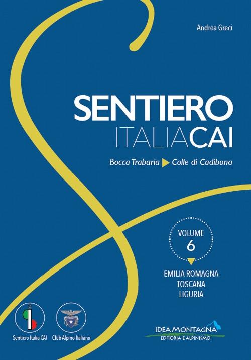 Sentiero Italia Cai Vol. 6 da Bocca Trabaria al Colle di Cadibona