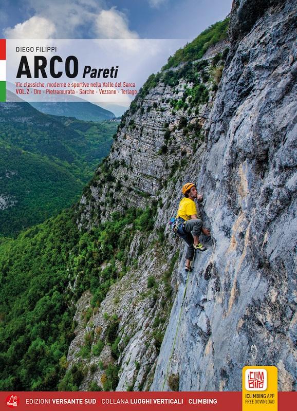Arco pareti Vol.2: Dro – Pietramurata – Sarche – Vezzano – Terlago