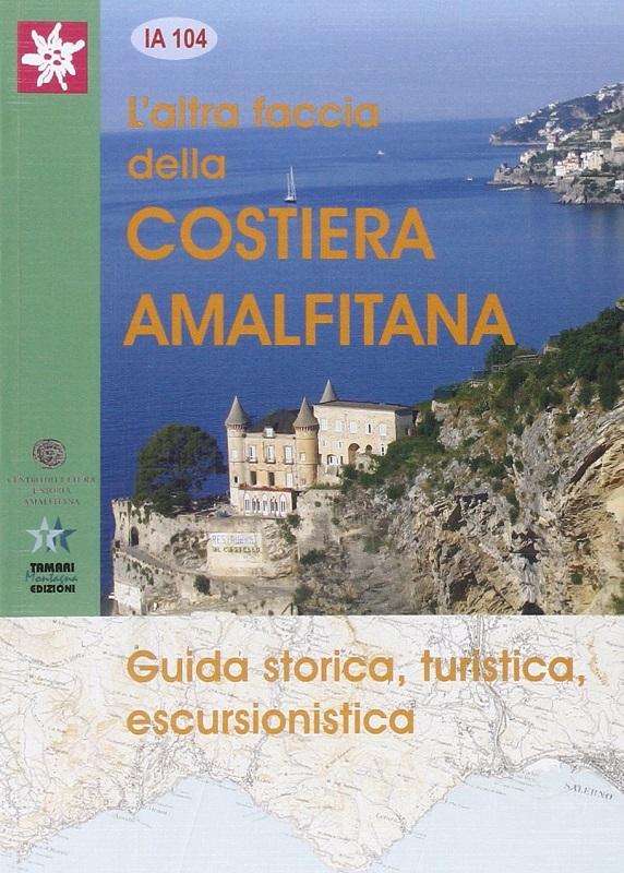 L'Altra faccia della Costiera Amalfitana