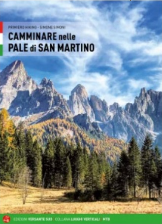 Camminare nelle Pale di San Martino